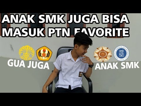 ANAK SMK JUGA BISA MASUK PTN FAVORITE !
