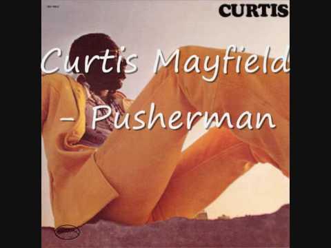curtis-mayfield-pusherman-invalidatemyass