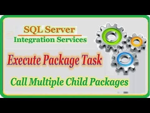 How to Call Multiple Child Packages by Parent Package in SSIS