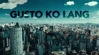 Gusto ko Lang - Mayonnaise (Official Lyric Video)