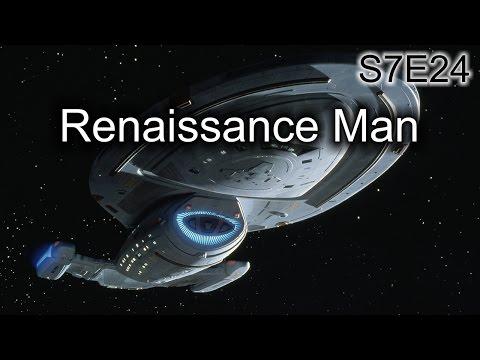 Star Trek Voyager Ruminations S7E24: Renaissance Man