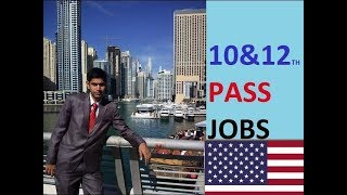 10th and 12th Jobs For USA