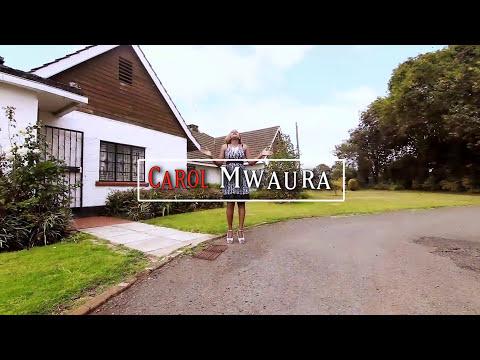 Carol Mwaura - Wendo ta ucio (Official video)