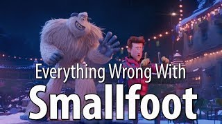 Getting kind of tired of these lazy-ass animated movies masquerading as real movies. Smallfoot has sins... is lame... film at eleven.  Next week: Fantasy sins and more!  Remember, no movie is without sin! Which movie's sins should we expose next?!  Patreon: https://www.patreon.com/CinemaSins   Podcast: https://soundcloud.com/cinemasins   TVSins: https://www.youtube.com/channel/UCe4bOvc1mYxFcQ5xPb9Zmow   MusicVideoSins: https://www.youtube.com/channel/UCUBq8oBRVTsMpjWiHfjJpDw   Twitters... Jeremy: http://twitter.com/cinemasins  Barrett: http://twitter.com/musicvideosins  Aaron: http://twitter.com/aarondicer  Jonathan: http://twitter.com/samloomis13      Subreddit: http://reddit.com/r/cinemasins   Website: http://cinemasins.com   SinCast Facebook page: https://www.facebook.com/SinCastCinemaSins Merch: https://teespring.com/stores/cinemasins-store