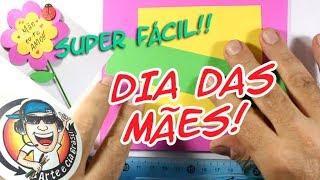 COMO FAZER CARTÃO PARA O DIA DAS MÃES - SUPER FÁCIL E LEGAL