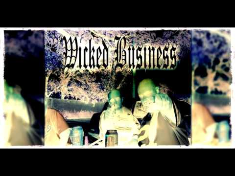 Ese 40'z & Kasper Sur - Wicked Business (Twisted Chemist Remix)