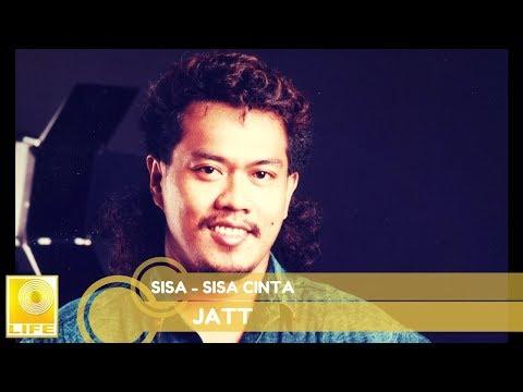 Jatt - Sisa-Sisa Cinta (Official Audio)