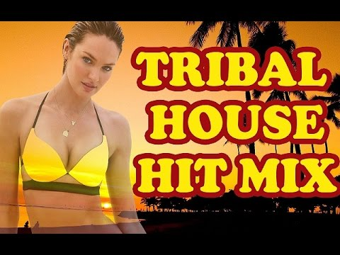 Club dance tribal house summer hit mix 2016 new music for Latest tribal house music