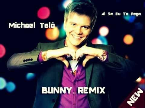 Michael Teló - Ai Se Eu Te Pego (bunny remix)