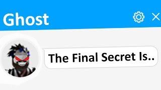 I Found The FINAL Ghost Secret.. Then.. (Roblox)