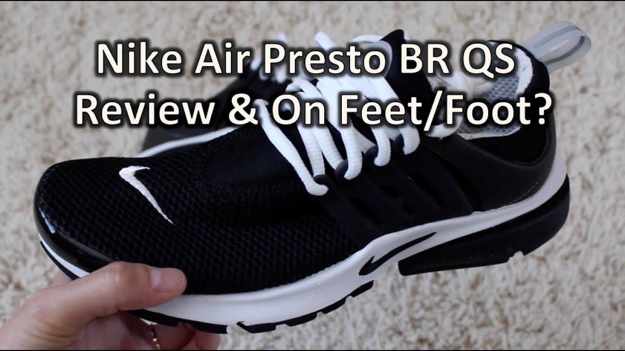 aad911cbb71cb Nike Air Presto BR QS Review + On Feet/Foot? - YouTube