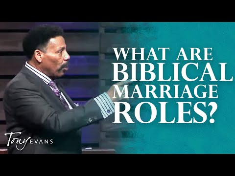 Loving Your Woman | Sermon by Tony Evans