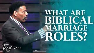 Loving Your Woman | Sermon by Tony Evans