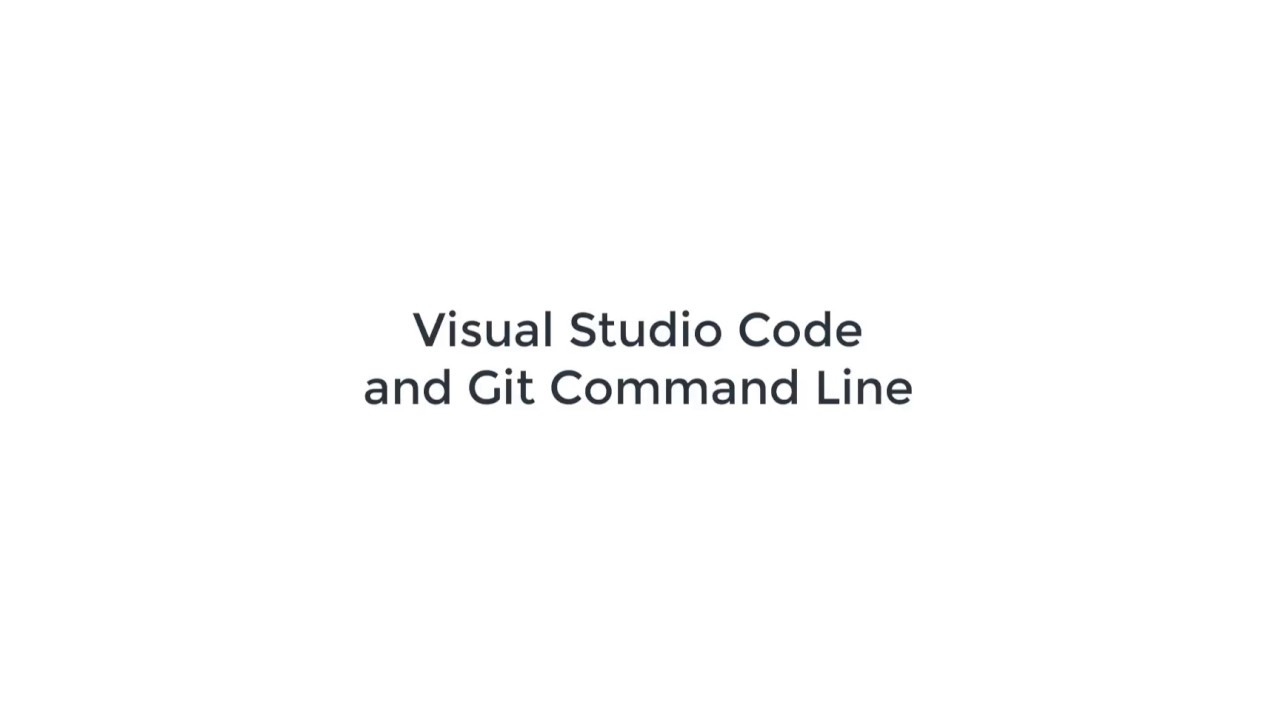 Visual Studio Code Git Command Line