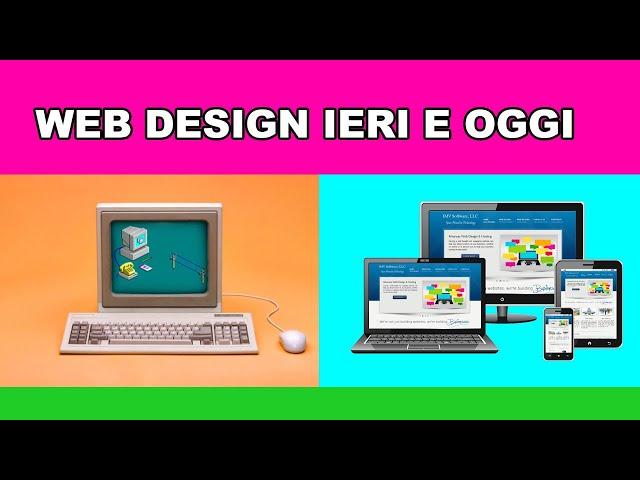 Web design ieri e oggi. Responsive vs Siti web tabellari (e solo html)