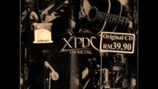 XPDC Apa Nak Dikata UnMetal