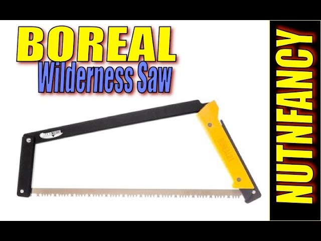 New Wilderness Saw: Boreal 21, It's Good
