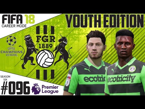 Fifa 18 Career Mode  - Youth Edition - Forest Green Rovers - EP 96