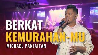 Download Michael Panjaitan - Berkat KemurahanMu Mp3
