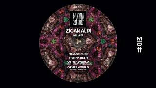 Zigan Aldi - Hella feat. Joy (Original Mix) MIDH Premiere