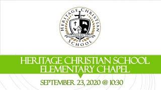 Heritage Christian School - Elementary Chapel - 9/16/20