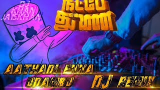 NATPE THUNAI Aathadi DJ REMIX [BASS BOOSTED]