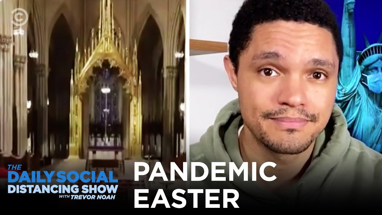 Easter During Coronavirus | The Daily Social Distancing Show