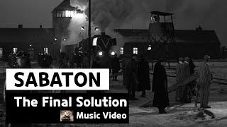 Sabaton - The Final Solution (Music Video)