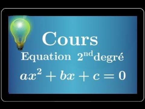 Equation Du Second Degre Cours Conseils Pour Les Exercices Premiere Specialite Mathematiques Sti Youtube