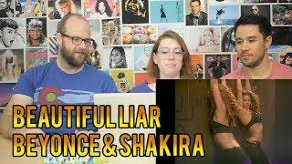 Beyonce & Shakira - Beautiful Liar - REACTION!!