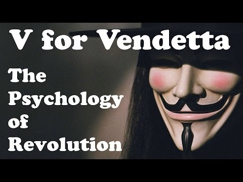 V For Vendetta: The Psychology Of Revolution