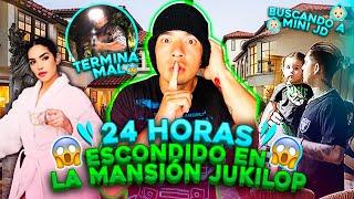 24 HORAS ESCONDIDO EN LA CASA JUKILOP   BUSCANDO A MINI JD