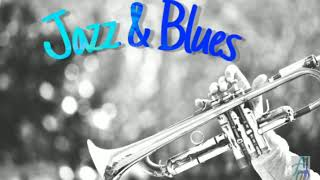 Jazz & Blues - Relaxing Instrumental Music Jazz and Blues .Hi-Res audio