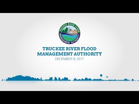 Truckee River Flood Management Authority | December 8, 2017