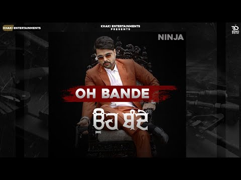 Oh Bande (Official Video) Ninja | Avvy Sra | Latest Punjabi Songs 2020 | New Punjabi Songs 2020