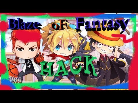 Blaze of Fantasy Hack Speed faster Level up!! by SBGame hacker 2017    !!