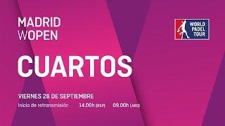 Cuartos de final - Madrid WOpen 2018 - World Padel Tour