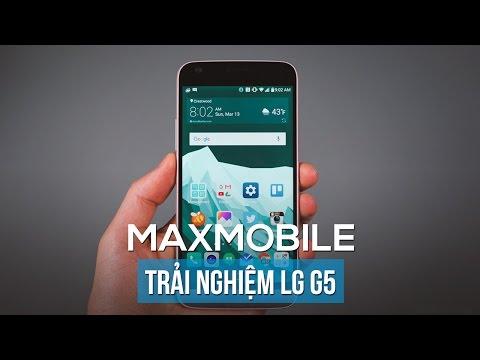 Trải nghiệm nhanh LG G5