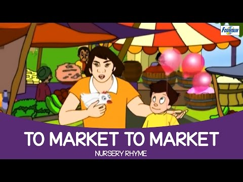 To Market To Market Nursery Rhyme | Amazing Animated Songs for Kids