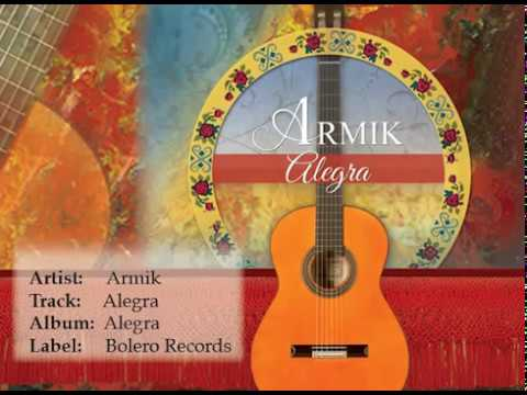 Armik - OFFICIAL - Alegra: Nouveau Flamenco, Romantic Spanish Guitar