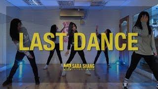 BIGBANG - 'LAST DANCE' (Dance Choreography by Sara Shang)