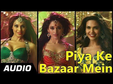 Piya Ke Bazaar Mein | Humshakals | Full Audio Song |Saif Ali Khan, Riteish,Bipasha,Tamannaah