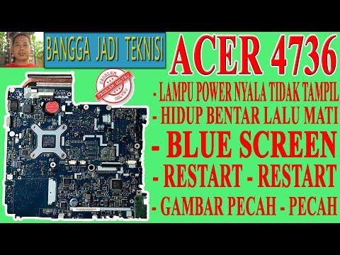 Memperbaiki Acer 4736Z Power Hidup Tidak Tampil Gambar / Repair Laptop LA-4494P On No Display