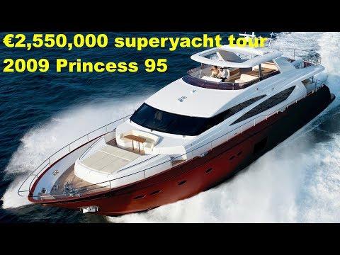 €2,550,000 Superyacht Tour : 2009 Princess 95