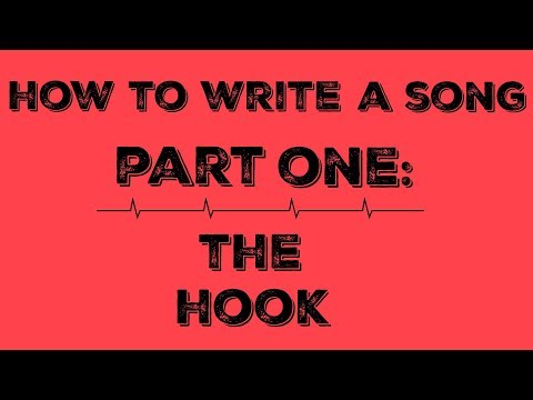 How To Write A Song - The Hook