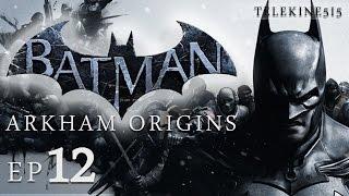 Batman Arkham Origins Gameplay Walkthrough Part 12 1080p ULTRA PC/XBONE/PS4