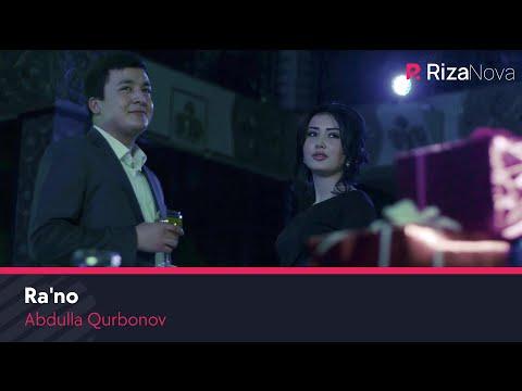 Abdulla Qurbonov - Ra'no   Абдулла Курбонов - Раъно