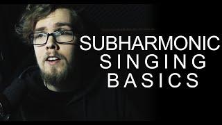 Throat Singing Basics (Subharmonic Singing)    BillyTheBard11th