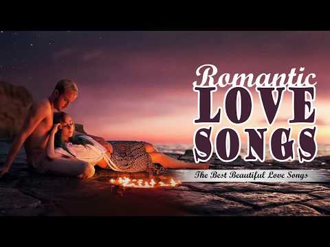 The Most Beautiful Love Songs 2018 - Greatest Love Songs Ever