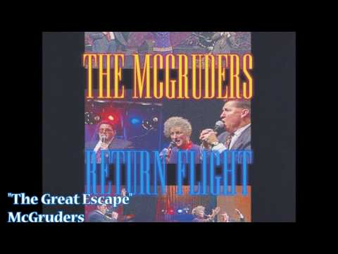 """The Great Escape"" – McGruders (1994)"